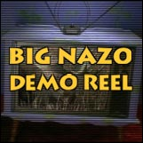Big Nazo Demo Reel